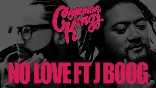 Common Kings NO OTHER LOVE Feat. J Boog&Fiji - Official Version