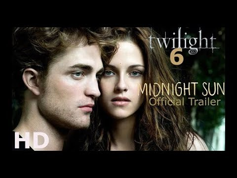 The Twilight 6 Saga Midnight Sun  (Official Trailer) 2020
