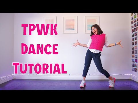 TPWK Dance Tutorial (slow + easy to follow)