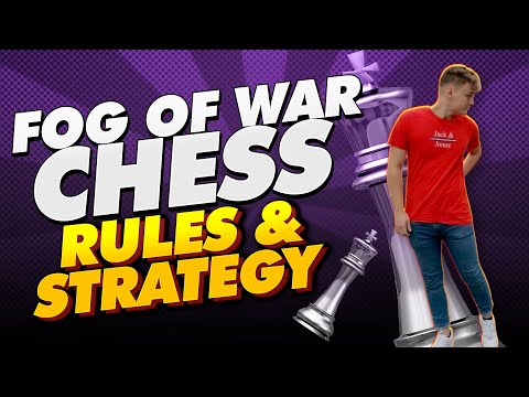 Fog Of War Chess - Rules and Strategy