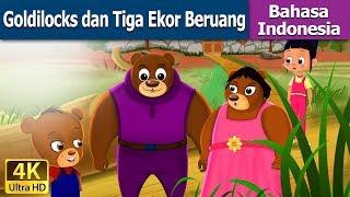 Video Goldilocks dan Tiga Ekor Beruang | Dongeng anak | Kartun anak | Dongeng Bahasa Indonesia MP3, 3GP, MP4, WEBM, AVI, FLV Maret 2019