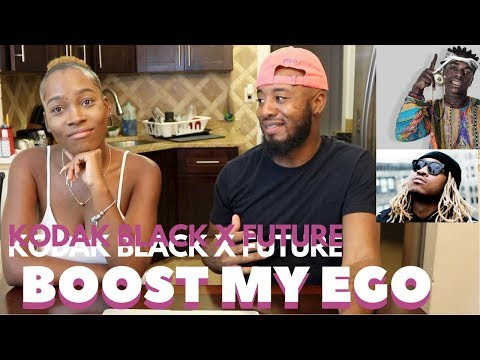 KODAK BLACK X FUTURE - BOOST MY EGO REACTION