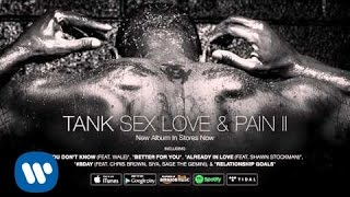 Tank - I Love Ya (feat. Yo Gotti) [Official Audio] - YouTube