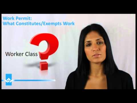 Work Permit What Constitutes or Exempts Work Video