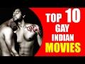 Video Top 10 GAY Indian Films!
