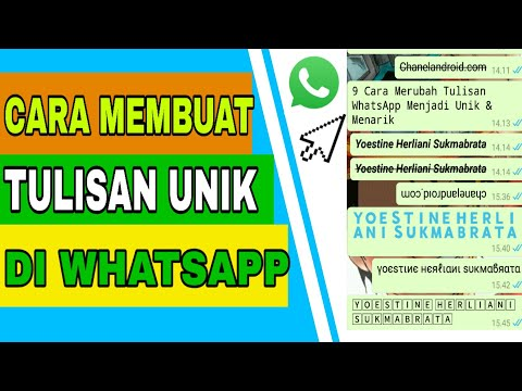 Cara Membuat Tulisan Unik di Whatsapp (TANPA APLIKASI)
