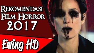Video 5 Rekomendasi Film Horror di Tahun 2017 | #MalamJumat - Eps. 40 MP3, 3GP, MP4, WEBM, AVI, FLV Maret 2019