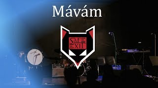 Video SAFE EXIT | MÁVÁM