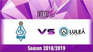 Dynamo Moscow vs Lulea Basket – EWBL 2018/19