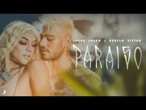 """""""Paraíso"""" - Lucas Lucco e Pabllo Vittar"""