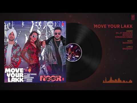 Move Your Lakk Full Audio Song Noor Sonakshi Sinha Diljit Dosanjh Badshah in hd