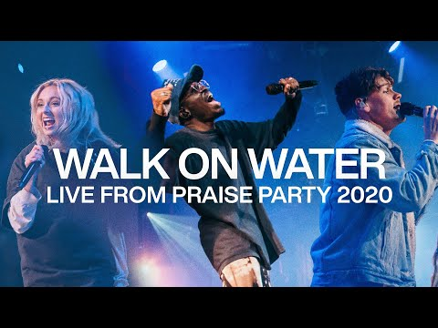 WALK ON WATER | Live From Praise Party 2020 | Elevation Worship & ELEVATION RHYTHM