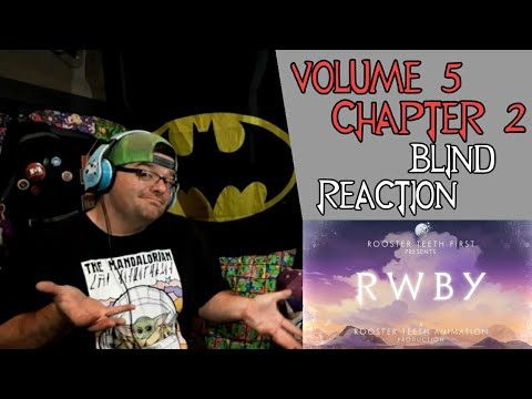 """Blind Reaction    RWBY Volume 5 Chapter 2 """"Dread In The Air"""""""