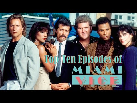 Top Ten Episodes of Miami Vice (B-Movie Roll-Out)