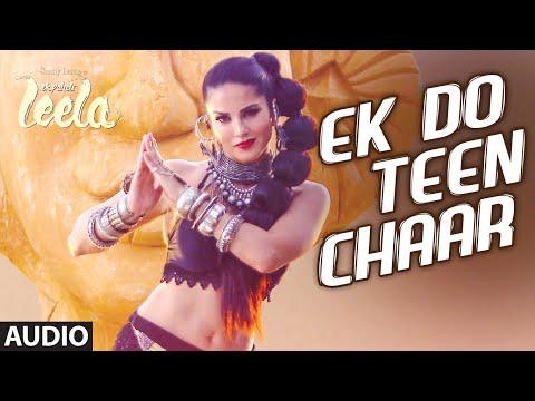'Ek Do Teen Chaar' Full Song (Audio) | Sunny Leone