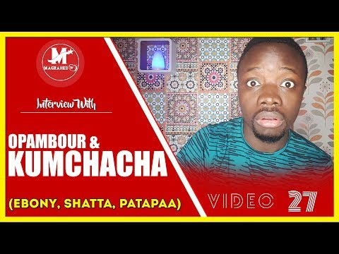 Funny face - KUMCHACHA replies SHATTA WALE & Patapaa + OPAMBOUR goes Wild