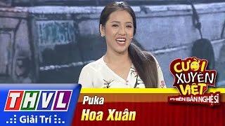 THVL | Cười xuyên Việt - PBNS 2016 | Chung kết xếp hạng: Hoa Xuân - Puka, cuoi xuyen viet, cười xuyên việt 2016, gameshow cười xuyên việt
