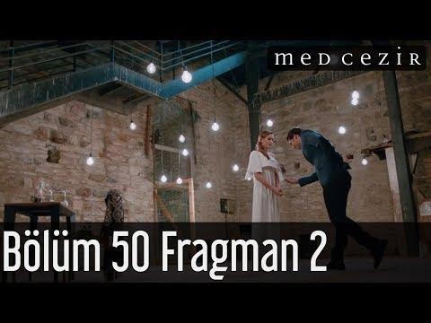 Medcezir 50.Bölüm Fragman 2