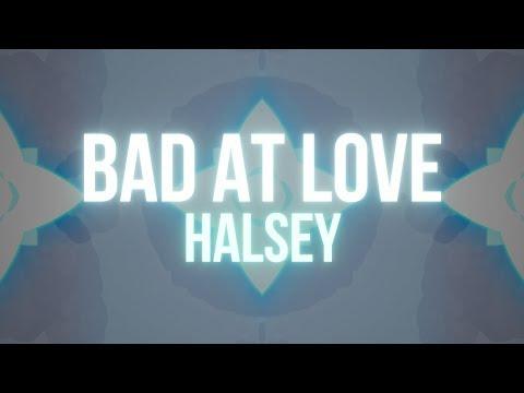 Video Halsey – Bad At Love (Lyrics) download in MP3, 3GP, MP4, WEBM, AVI, FLV January 2017