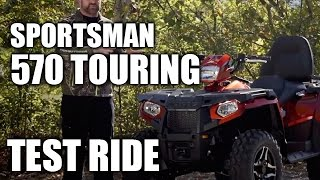 3. TEST RIDE: Polaris Sportsman 570 Touring