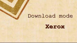 Prepare reset - DOWNLOAD MODE - Xerox WorkCentrePregatire resetare / resoftare imprimanta - DOWNLOAD MODE http://www.ereset.com/resoftare-xerox/