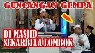 Video MERINDING!! Detik2 Goncangan Gempa Hentikan Pengajian di Masjid Sekarbela Lombok MP3, 3GP, MP4, WEBM, AVI, FLV Maret 2019