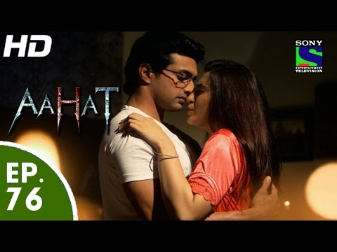 Aahat - आहट - Episode 76 - 4th August, 2015
