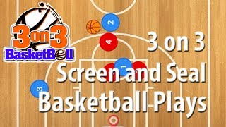 3 on 3 Screen and Seal Basketball Plays is a 3 on 3 Basketball play type that has a goal to clear out the key so that your screening ...