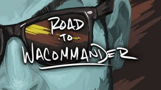 "Road to Wacommander: Episode 4 ""SeaNanners"""