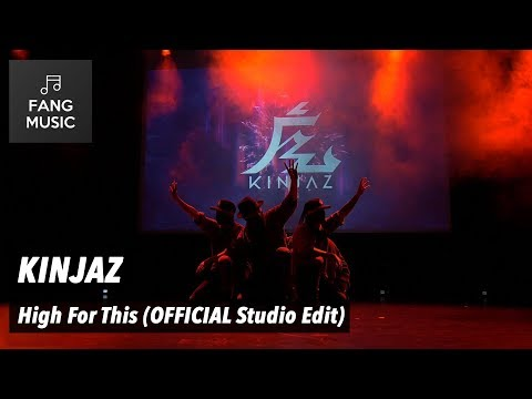 KINJAZ - High For This (Studio Edit - No Audience)