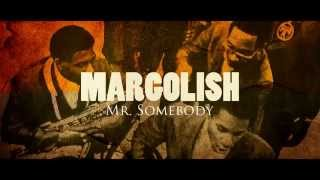 Margolish - Mr Somebody