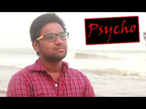 Psycho || A Short Film || By Movie Mads Entertainments