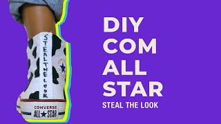 STEAL THE LOOK apresenta: 3 formas de customizar o seu All Star