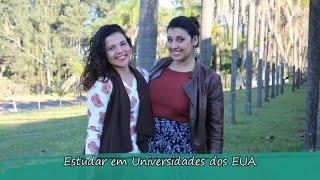 Como é estudar em Universidades dos EUA - Ciências sem Fronteiras