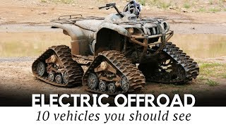 3. 10 Electric All Terrain Vehicles for Maximum Offroad Fun in 2018