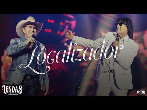 Milionário & Marciano - Localizador | DVD Lendas Lendas  Lendas