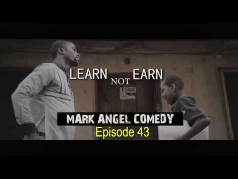 LEARN not EARN (Mark Angel Comedy) (Episode 43)