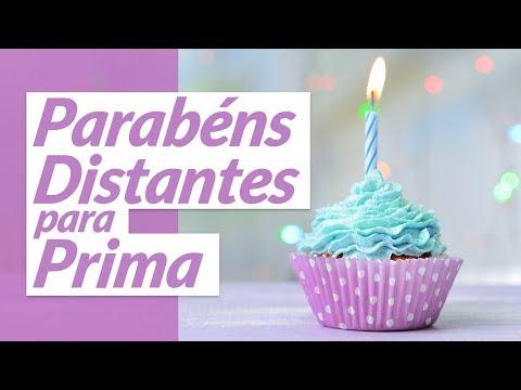 Msg de aniversário - Parabéns distantes para prima