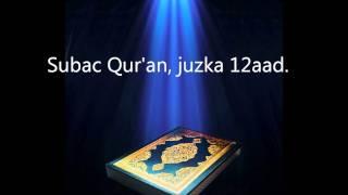 Subac Quraan Oo Kaamil Ah, Juzka 12aad