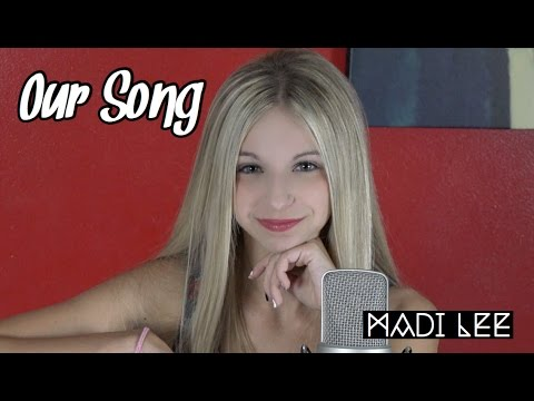 "Taylor Swift  ""Our Song"" Cover by Madi Lee"