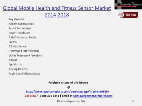 Forecast of Mobile Health and Fitness Sensor Market by 2018