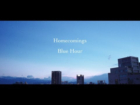 ", title : 'Homecomings ""Blue Hour""(Official Music Video)'"