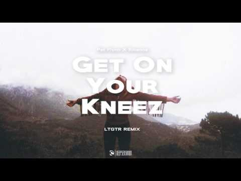 Pat Flynn X Rihanna - Get On Your Kneez (LTGTR Remix)