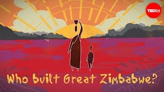 View full lesson: http://ed.ted.com/lessons/who-built-great-zimbabwe-and-why-breeanna-elliott Stretched across a tree-peppered expanse in Southern Africa lies ...