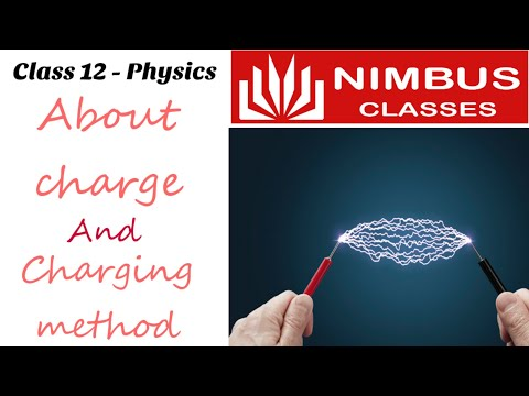 CLASS 12// PHYSICS // CHAPTER 1 // ABOUT CHARGE //