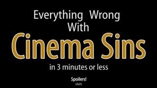 Download Youtube: Everything Wrong With Cinema Sins In 3 Minutes Or Less