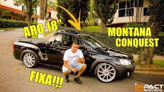 Impact-Movies Brasil MONTANA CONQUEST REBAIXADA ARO 18 KRMAI K51 FIXA