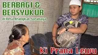 Video Bersyukur dan Berbagi bersama Ki Prana Lewu MP3, 3GP, MP4, WEBM, AVI, FLV Juli 2018