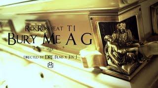 Video Rick Ross feat. T.I. - Bury Me A G (Official Video) MP3, 3GP, MP4, WEBM, AVI, FLV Januari 2019