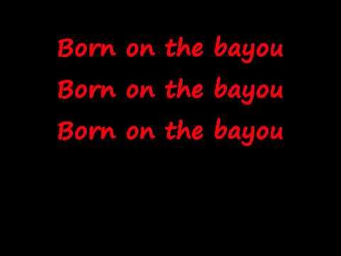 CCR - Born On The Bayou - lyrics